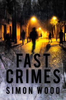 Fast Crimes